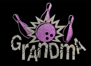 Image of Bowling Grandma HTV Glitter Design By TwillUSA
