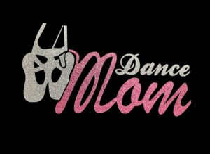 Image of Dance Mom HTV Glitter Design By TwillUSA