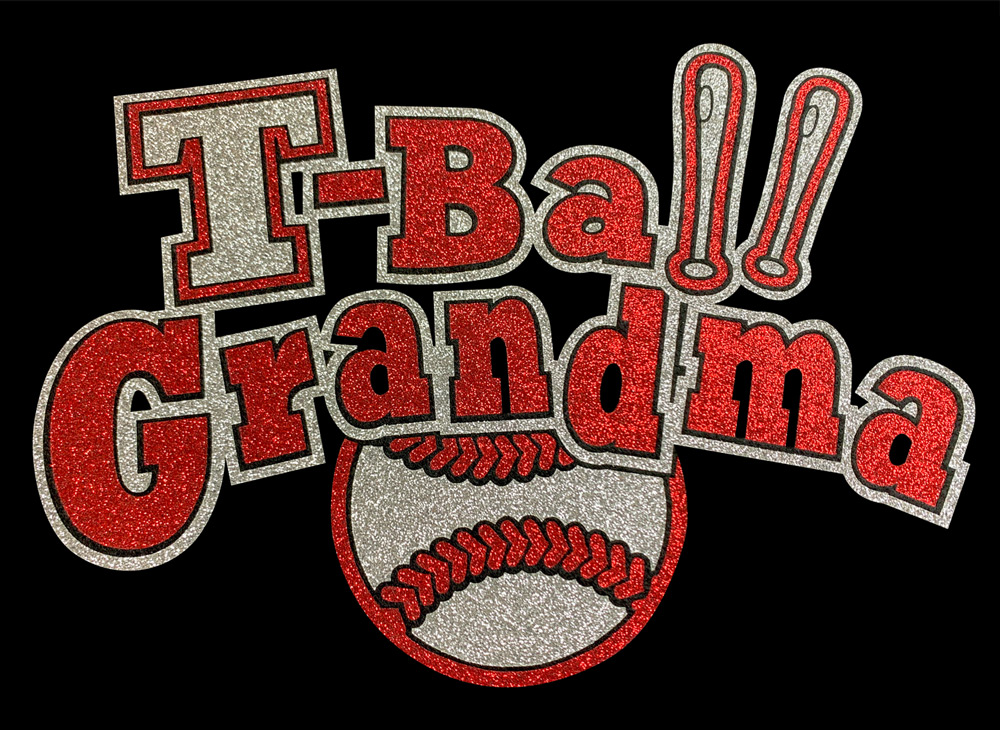 Image of T-Ball Grandma HTV Glitter Design By TwillUSA