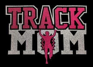 Image of Track Mom HTV Glitter Design By TwillUSA